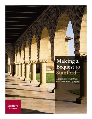 Making a Bequest to Stanford - Giving to Stanford - Stanford University