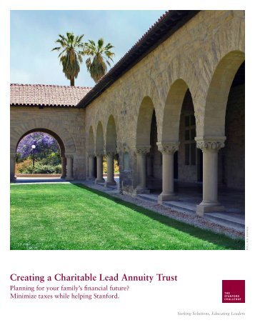 Creating a Charitable Lead Annuity Trust [PDF] - Giving to Stanford