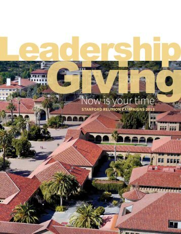 Leadership Giving: Stanford Reunion Campaigns 2013 [PDF]