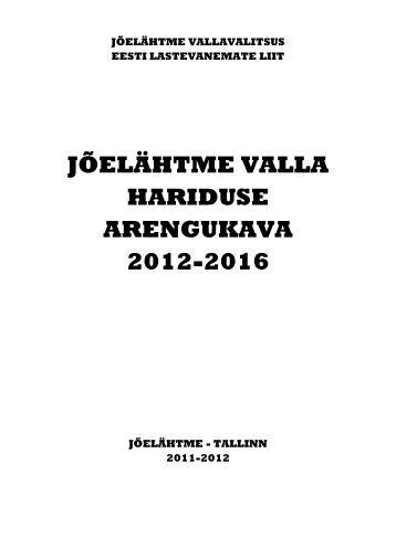 jõelähtme valla hariduse arengukava 2012-2016 - Jõelähtme vald
