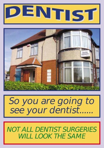 So you are going to see your dentist......