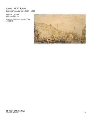 Joseph M.W. Turner - 75 Years of Collecting - Vancouver Art Gallery
