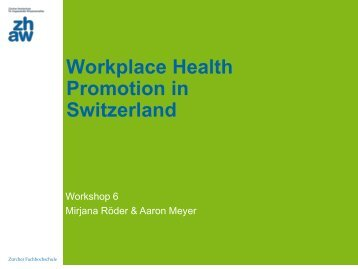 Workplace Health Promotion in Switzerland - social-europe
