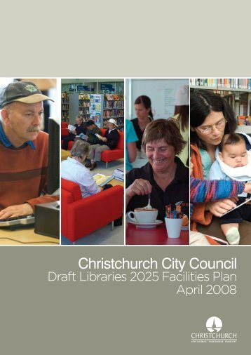 Christchurch City Council Draft Libraries 2025 Facilities Plan April ...