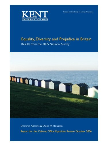 Equality, Diversity and Prejudice in Britain - Kent Academic ...