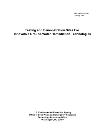 Testing and Demonstration Sites for Innovative Groundwater - US ...