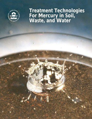 Treatment Technologies for Mercury in Soil, Waste, and Water - US ...