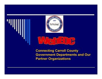Connecting Carroll County Government Departments and Our ...
