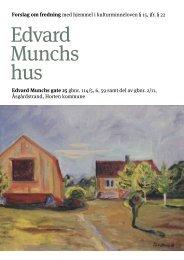 Edvard Munchs hus - Kulturarv