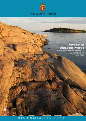 Verneplan for nasjonalpark i Vestfold - Fylkesmannen.no