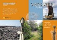 Vikingveien - Kulturarv