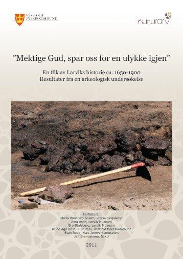 """Mektige Gud, spar oss for en ulykke igjen"""" - Kulturarv"""
