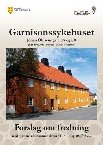 Les fredningsforslaget til Garnisonssykehuset. - Kulturarv