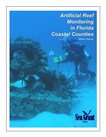 Artificial Reef Monitoring in Florida Coastal Counties - the National ...