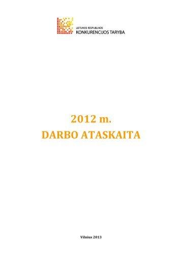 2012 m. Konkurencijos tarybos ataskaita - LR Konkurencijos taryba