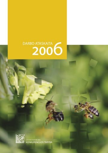 KT ataskaita 2006 LT su virseliu.indd - LR Konkurencijos taryba
