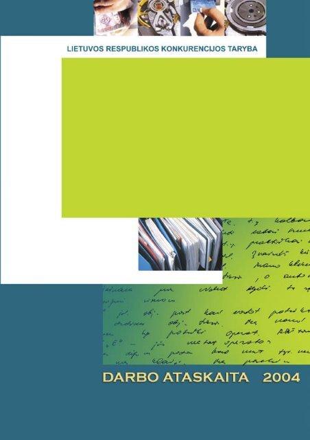 2004 m. Konkurencijos tarybos ataskaita - LR Konkurencijos taryba