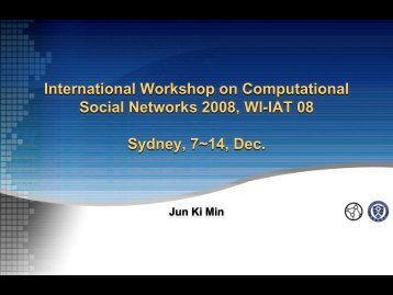 International Workshop on Computational Social Networks 2008, WI ...
