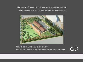 Neuer Park auf dem ehemaligen Güterbahnhof Berlin – Moabit