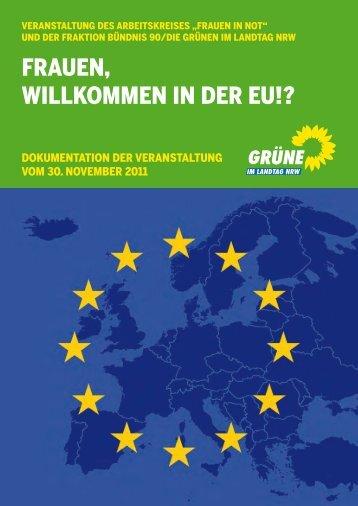 frauen, willkommen in der eu!? - Bündnis 90/Die Grünen im Landtag ...