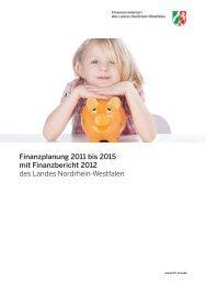 Finanzplanung 2011 bis 2015 - Finanzministerium NRW ...