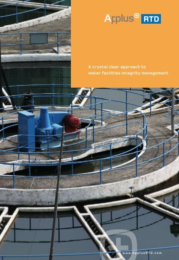 A crystal clear approach to water facilities integrity ... - Applus RTD