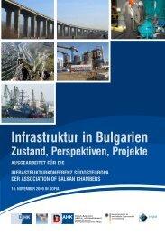 Infrastruktur in Bulgarien Zustand, Perspektiven ... - AHK Bulgarien