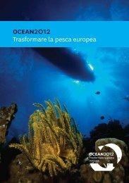 OCEAN2012 Trasformare la pesca europea