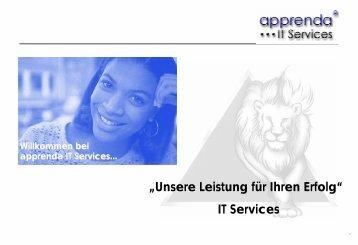 """""""Unsere Leistung für Ihren Erfolg"""" IT Services - apprenda"""