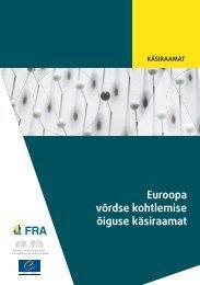Euroopa võrdse kohtlemise õiguse käsiraamat - European Court of ...