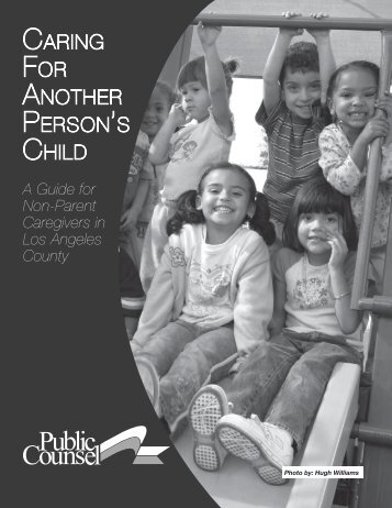 CARING FOR ANOTHER PERSON'S CHILD - Public Counsel
