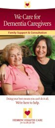 We Care for Dementia Caregivers - Hebrew Health Care