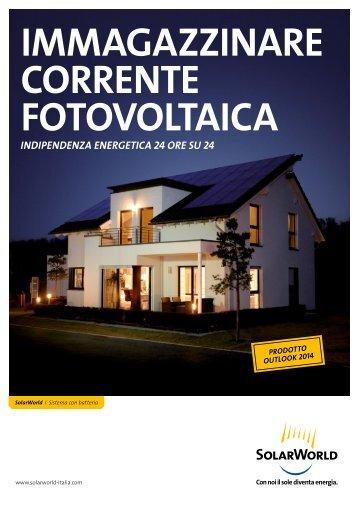 IMMAGAZZINARE CORRENTE FOTOVOLTAICA - SolarWorld Italia