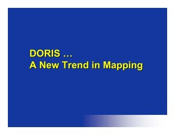 DORIS: A New Trend in Mapping, ARC luncheon presentation ...