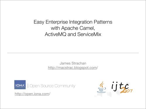 Easy Enterprise Integration Patterns with Apache Camel, ActiveMQ