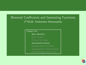 Binomial Coefficients and Generating Functions - Cs.ioc.ee