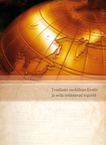 Teadlaste mobiilsus Eestis ja seda mõjutavad tegurid - Archimedes