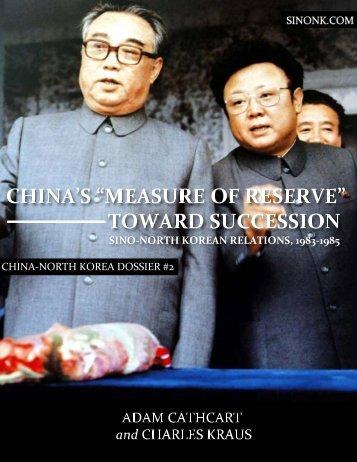China's 'Measure of Reserve' toward Succession. - SINO-NK