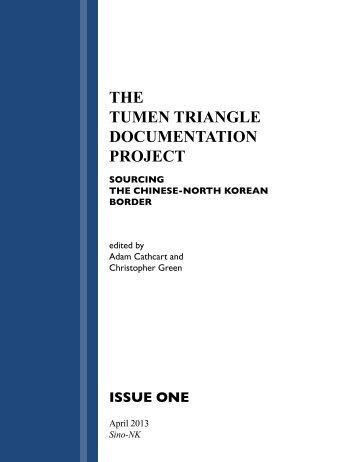 THE TUMEN TRIANGLE DOCUMENTATION PROJECT - SINO-NK