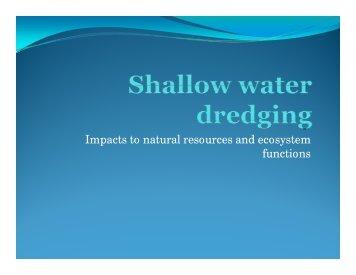 Shallow Water Habitat & Dredging