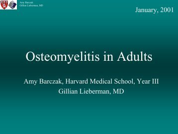 Osteomyelitis in Adults - Lieberman's eRadiology Learning Sites