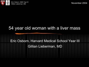 54 year old woman with a liver mass - Harvard University