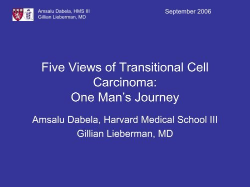 Five Views of Transitional Cell Carcinoma: One Man's Journey