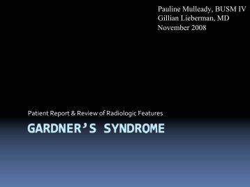 Gardner's Syndrome - Lieberman's eRadiology Learning Sites