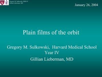 Plain films of the orbit - Lieberman's eRadiology Learning Sites ...