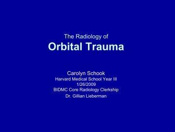 The Radiology of Orbital Trauma - Lieberman's eRadiology ...
