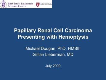 Papillary Renal Cell Carcinoma Presenting with Hemoptysis