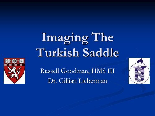 Imaging The Turkish Saddle - Lieberman's eRadiology Learning Sites