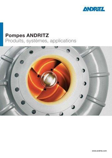 Pompes ANDRITZ Produits, systèmes, applications
