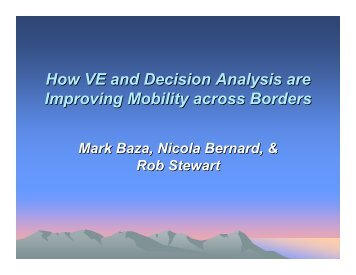 How VE and Decision Analysis are Improving Mobility across Borders